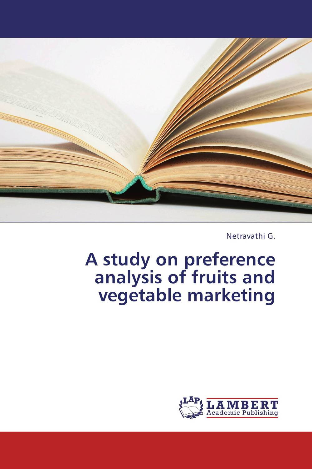 A study on preference analysis of fruits and vegetable marketing the book of greens