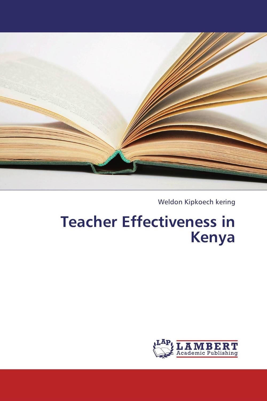 Teacher Effectiveness in Kenya antonaros s the teacher s basic tools the teacher as manager