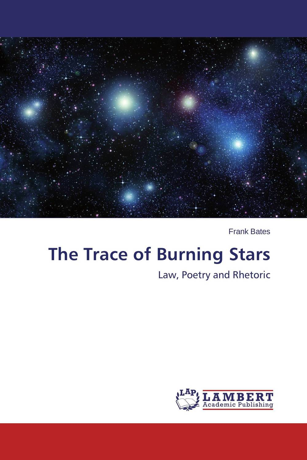 The Trace of Burning Stars