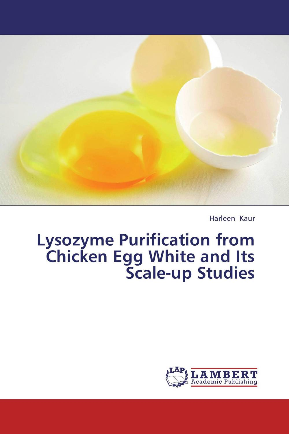 Lysozyme Purification from Chicken Egg White and Its Scale-up Studies the effective method for atmosphere co purification