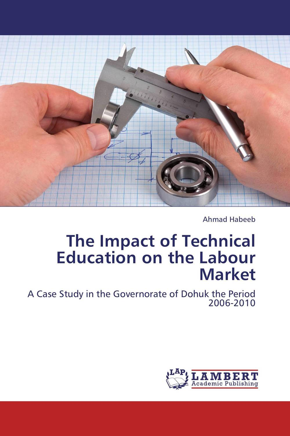The Impact of Technical Education on the Labour Market the impact of technical education on the labour market