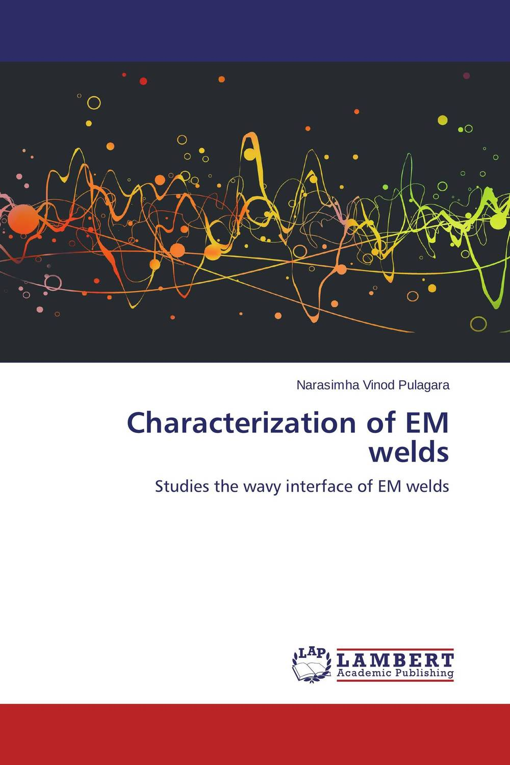 Characterization of EM welds purnima sareen sundeep kumar and rakesh singh molecular and pathological characterization of slow rusting in wheat