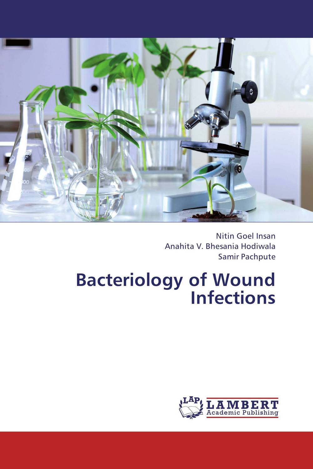 Bacteriology of Wound Infections surveillance of surgical site infection in tertiary hospital