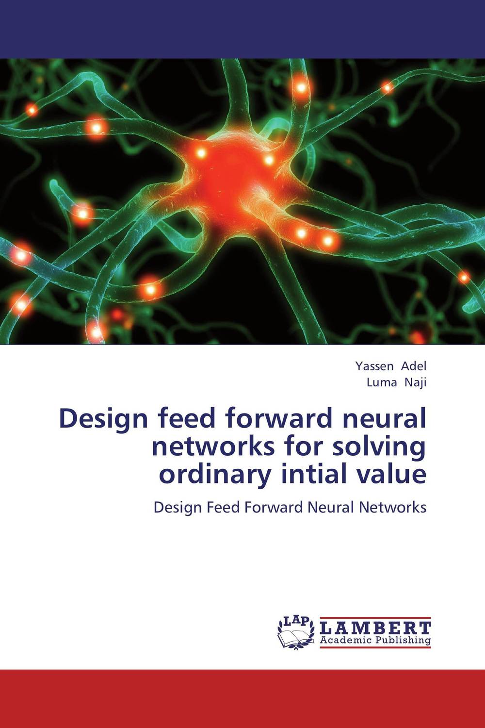 Design feed forward neural networks for solving ordinary intial value