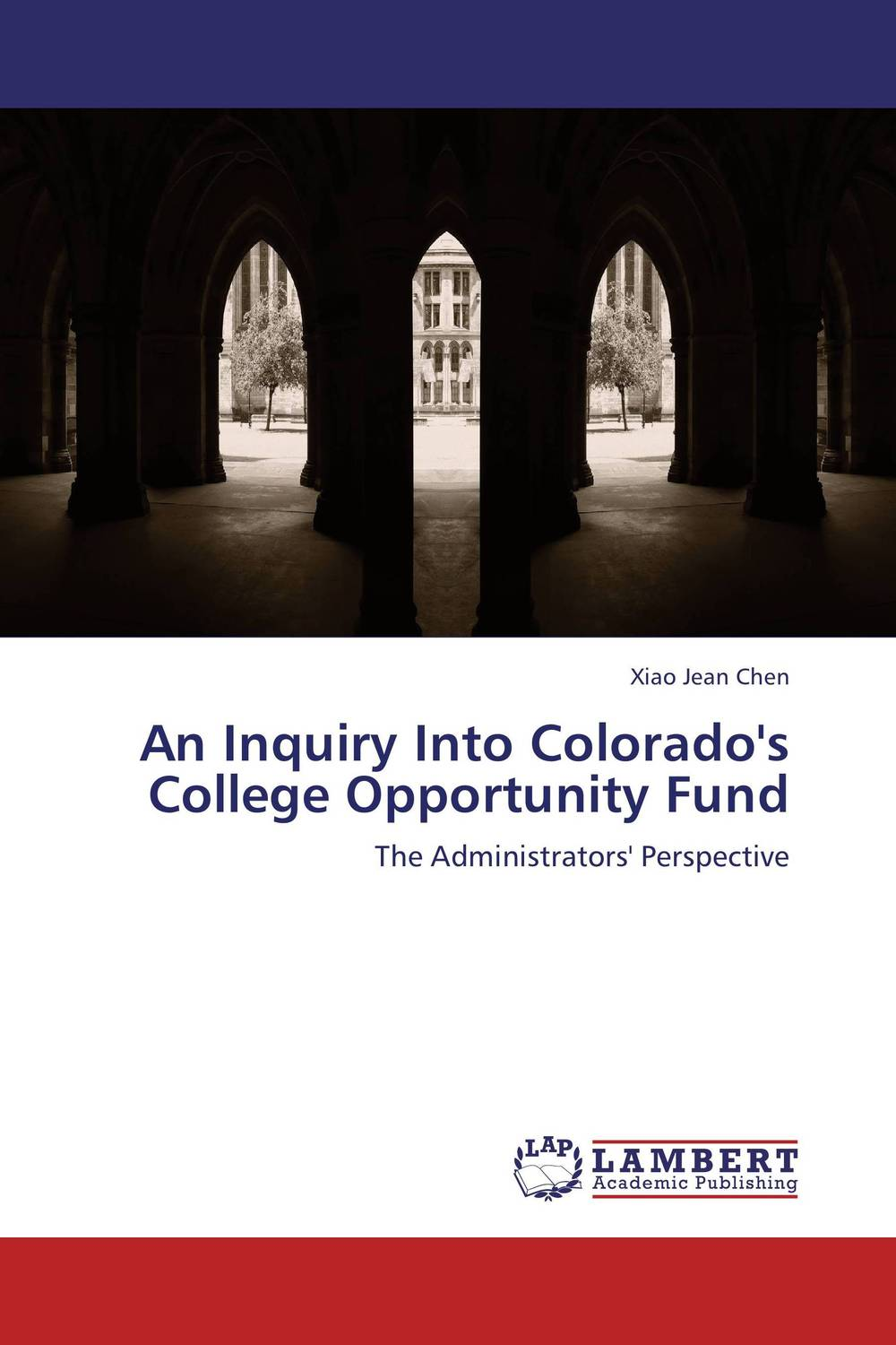 An Inquiry Into Colorado's College Opportunity Fund duncan bruce the dream cafe lessons in the art of radical innovation
