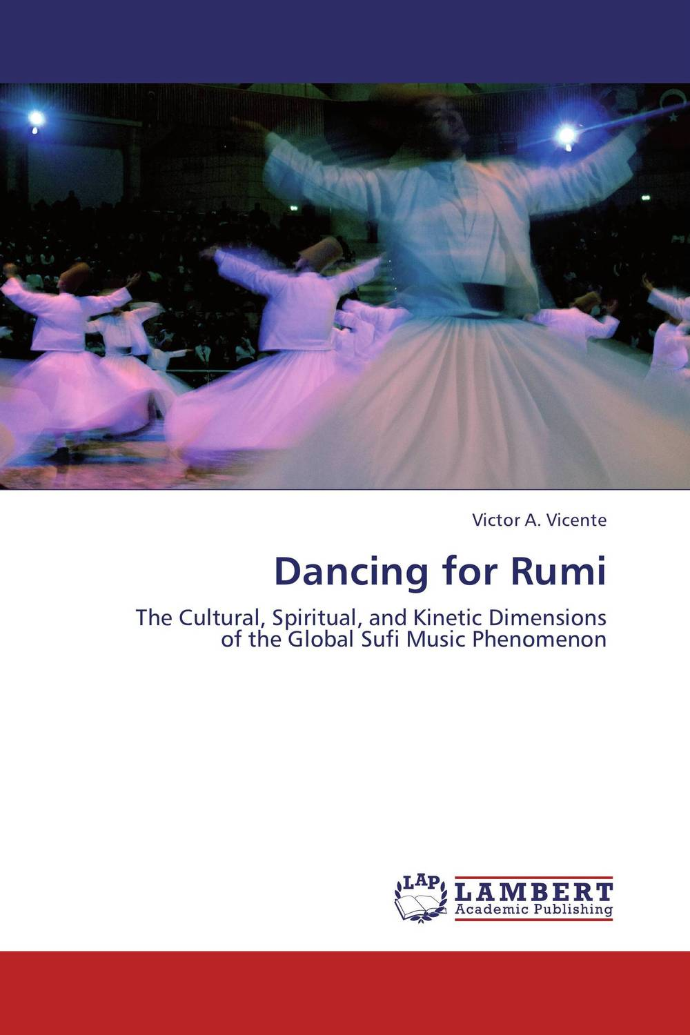 Dancing for Rumi the fast and the furious music from and inspired by the motion picture