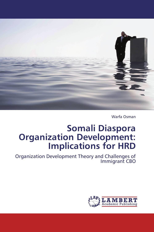 Somali Diaspora Organization Development: Implications for HRD organization development