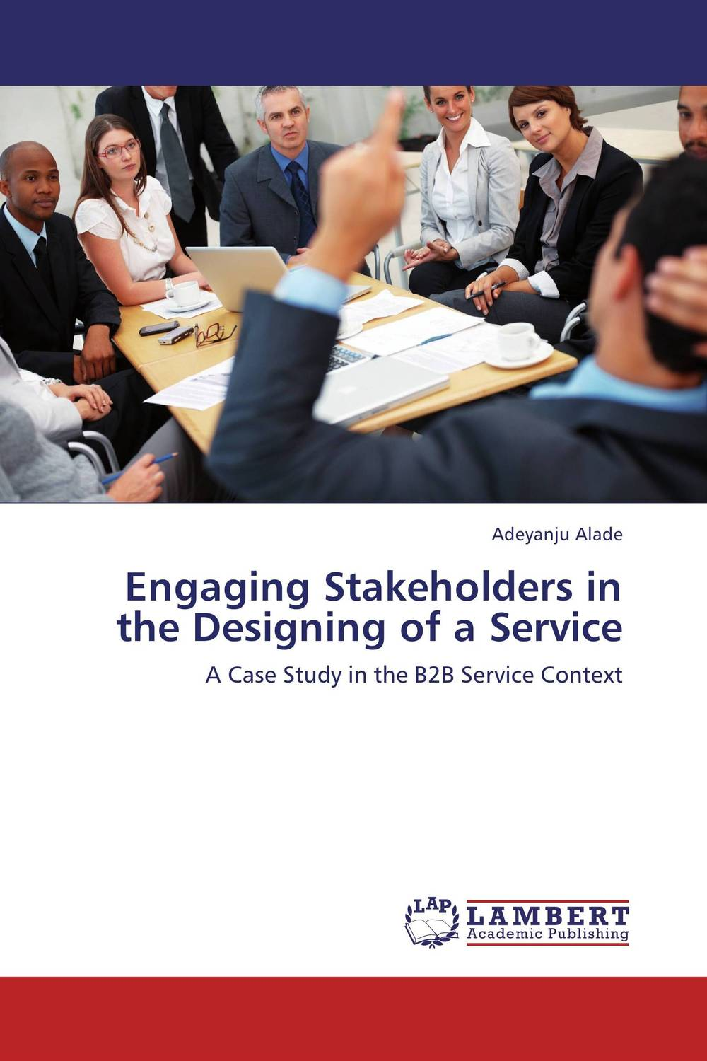 Engaging Stakeholders in the Designing of a Service a case study of how dupont reduced its environment footprint