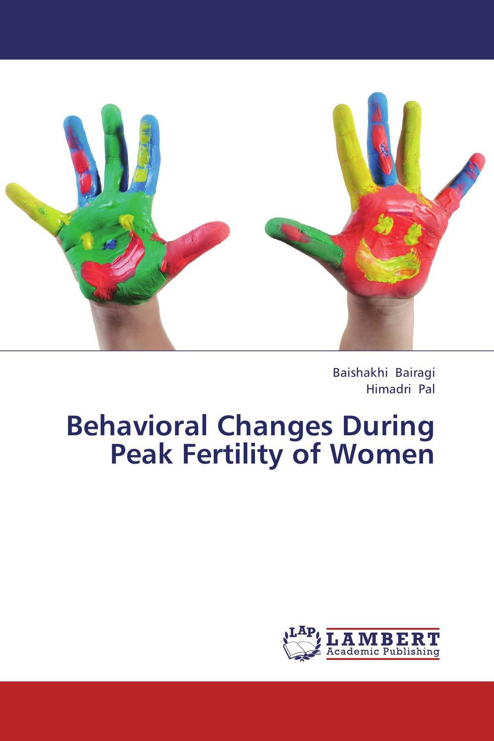 Behavioral Changes During Peak Fertility of Women kazi rifat ahmed simu akter and kushal roy alternative development loom by reason of natural changes