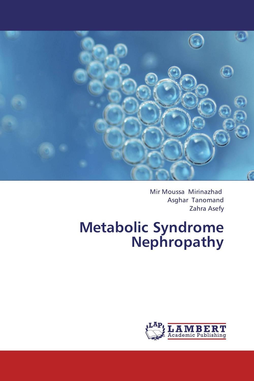 Metabolic Syndrome Nephropathy cystatin c as a reliable marker for metabolic syndrome nephropathy