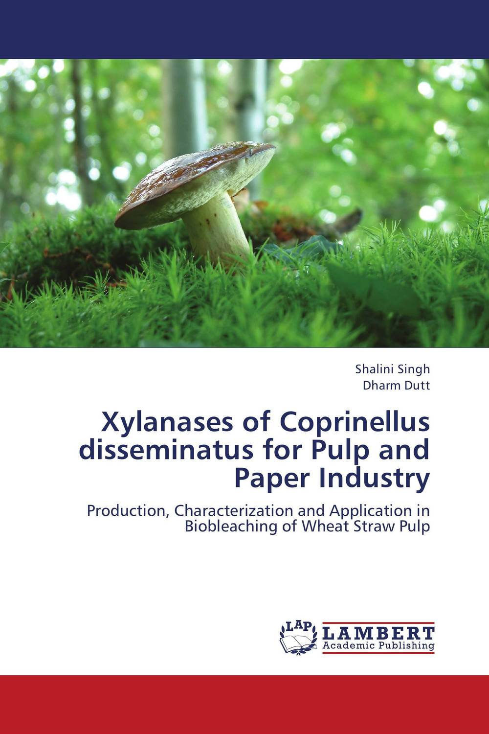 Xylanases of Coprinellus disseminatus for Pulp and Paper Industry production and purification of laccase from white rot fungi