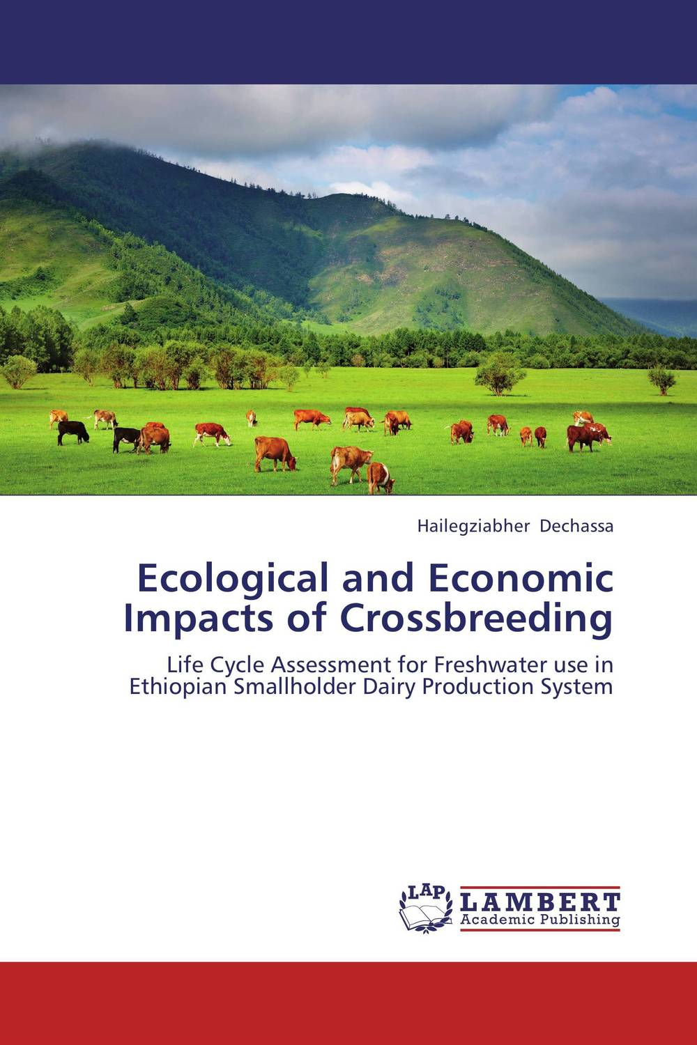 Ecological and Economic Impacts of Crossbreeding economic methodology