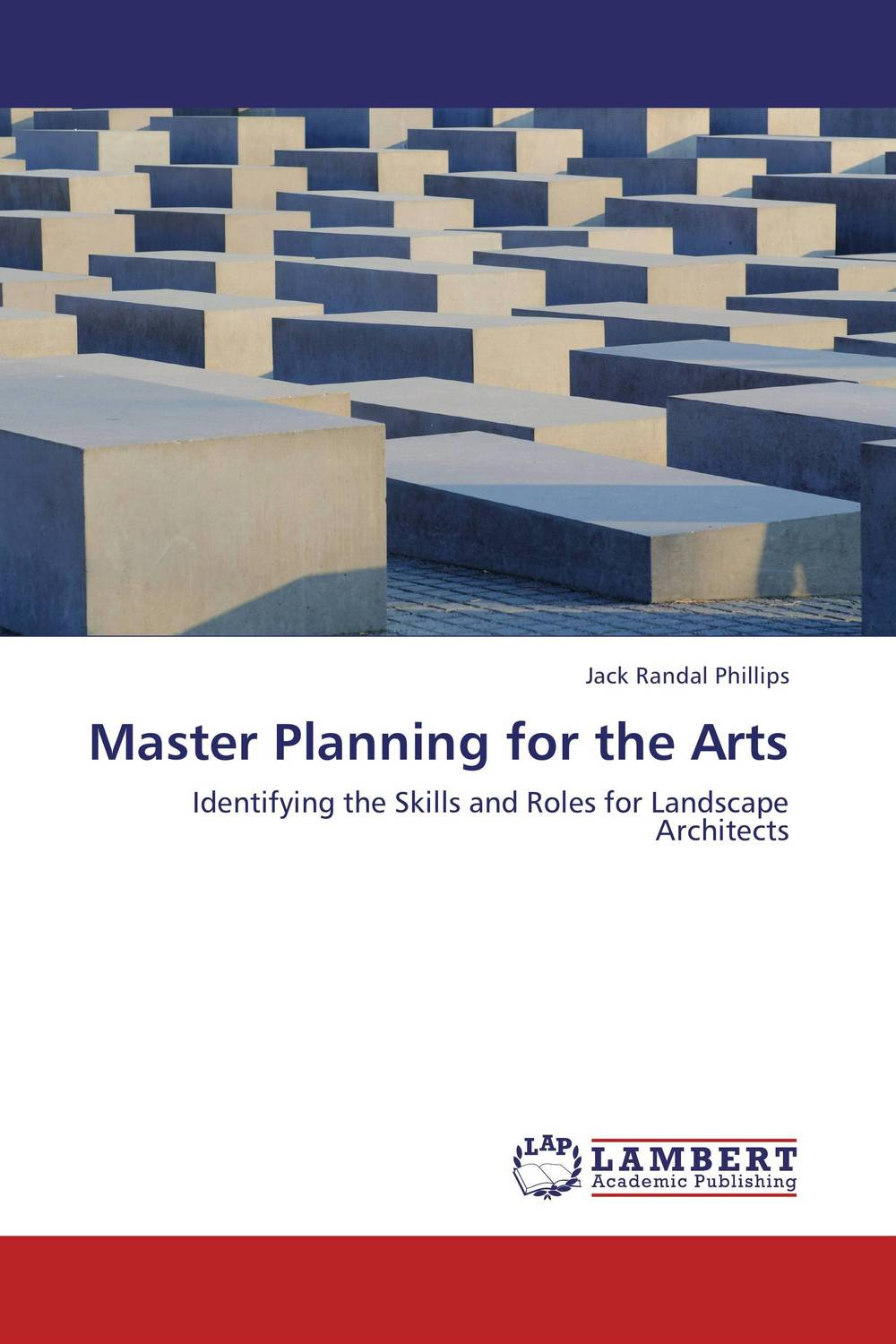 Master Planning for the Arts keith billings master planning for architecture