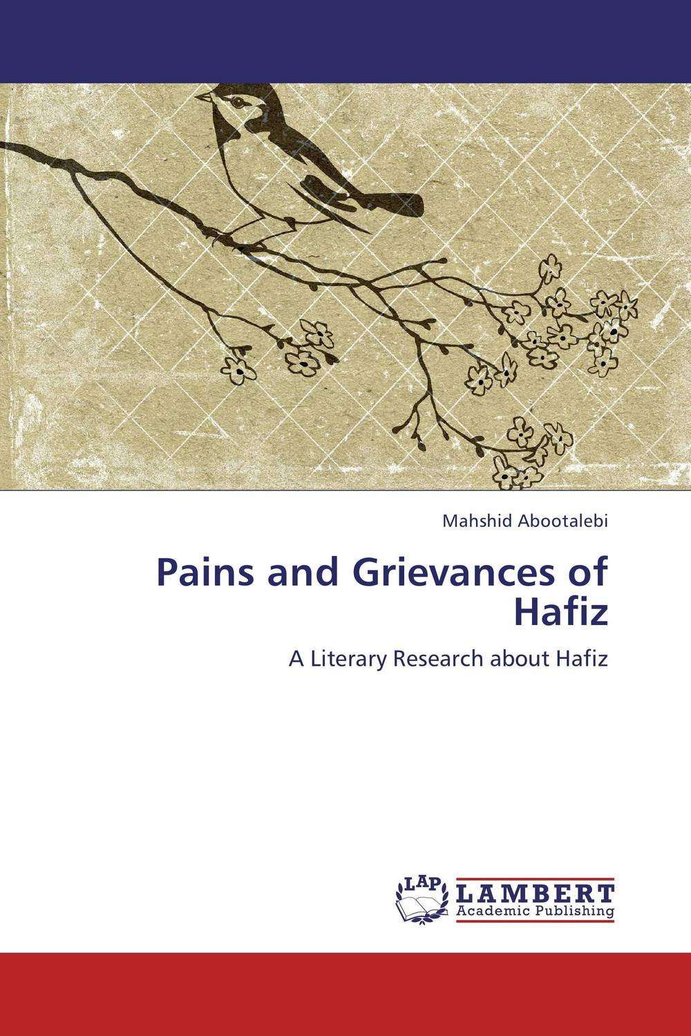 Pains and Grievances of Hafiz pains and grievances of hafiz
