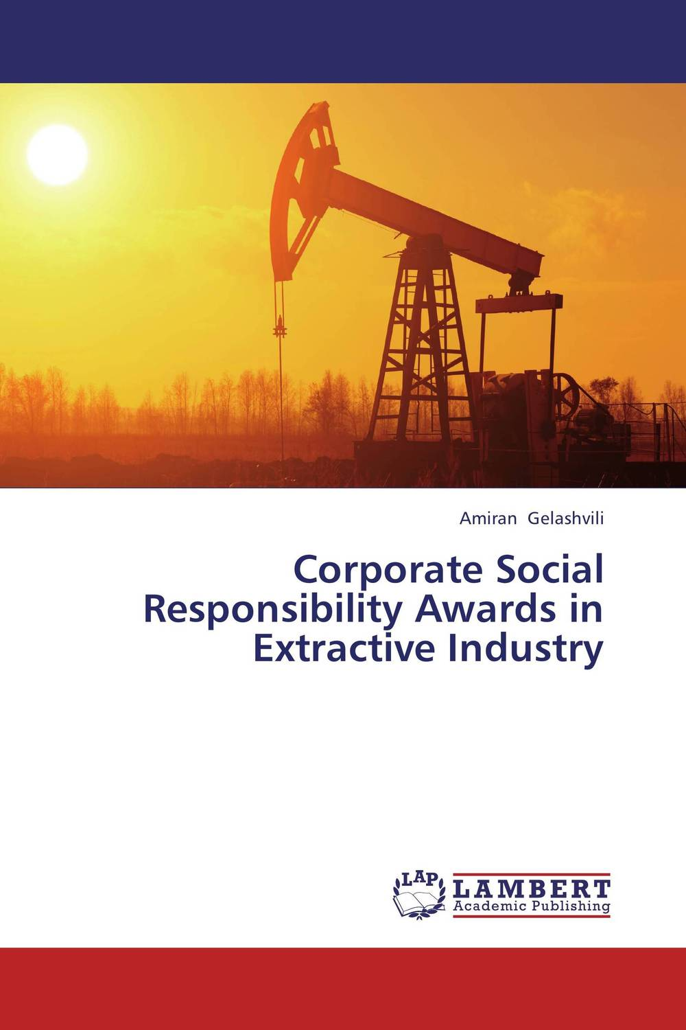 Corporate Social Responsibility Awards in Extractive Industry dan zheng the impact of employees perception of corporate social responsibility