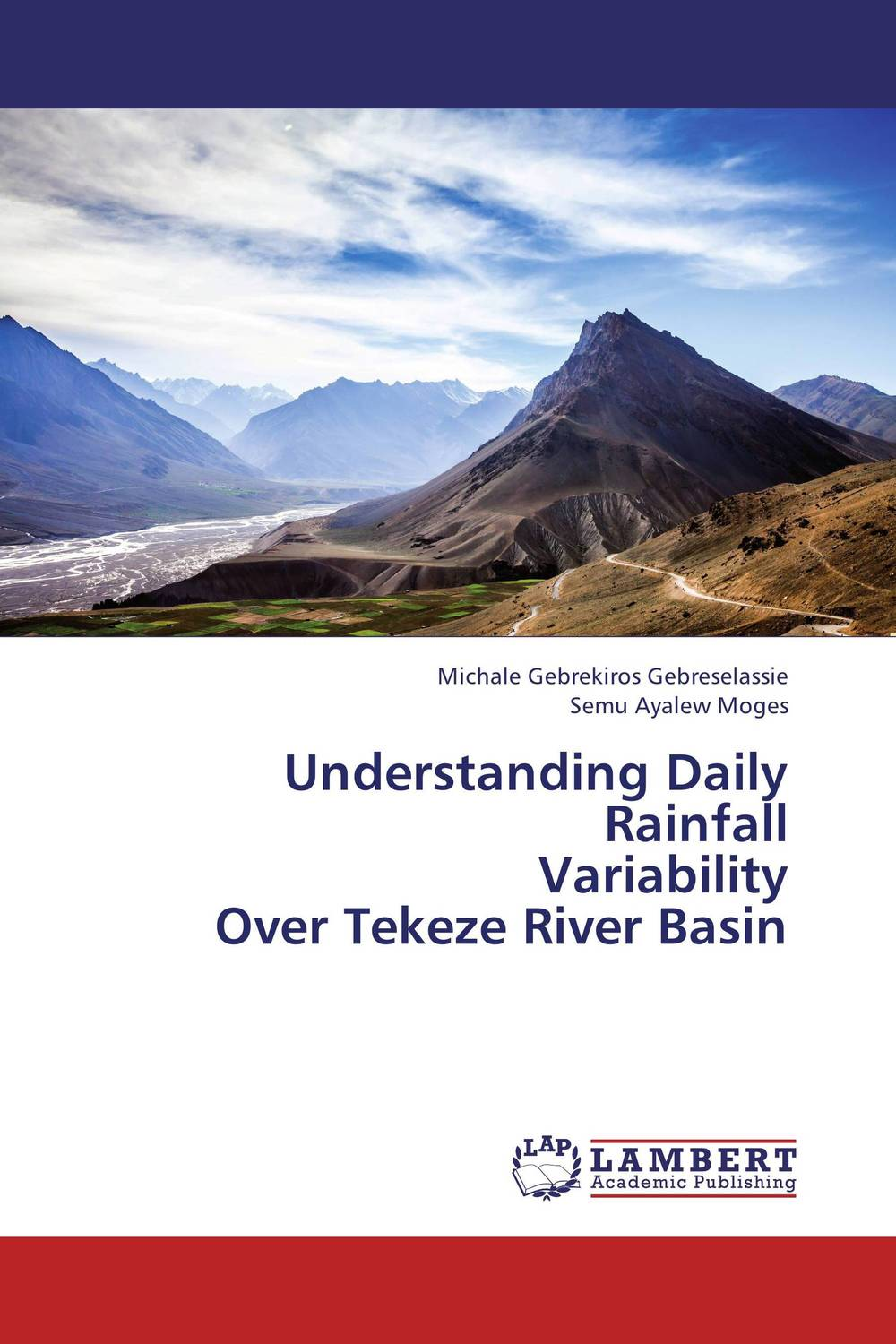 Understanding Daily Rainfall  Variability  Over Tekeze River Basin flora from the inferior basin of motru river