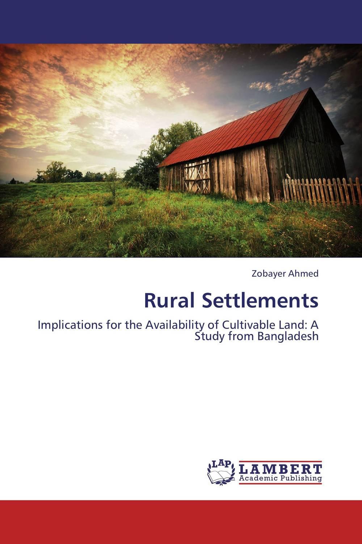 Rural Settlements николай камзин theory and practical aspects of internationa settlements economic cooperation