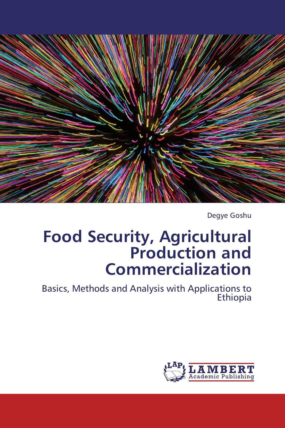 Food Security, Agricultural Production and Commercialization impact of livelihood diversification on food security