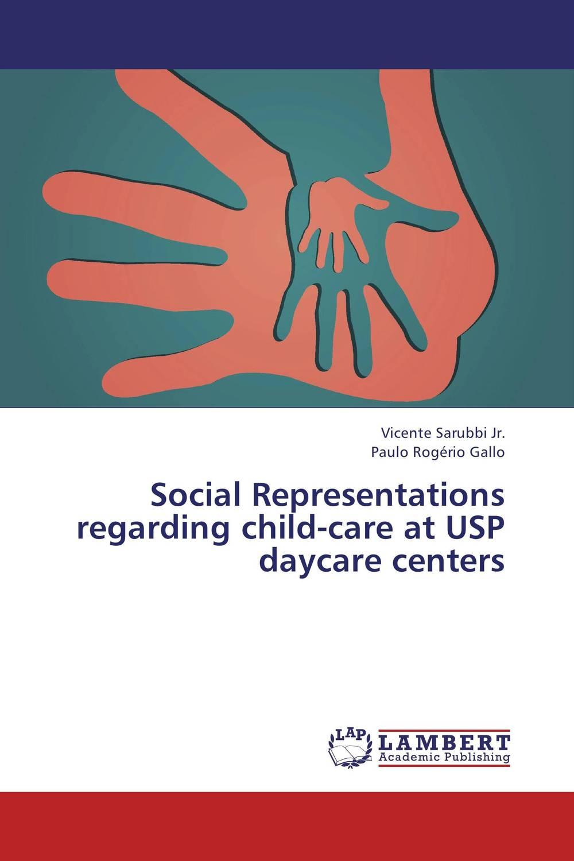 Social Representations regarding child-care at USP daycare centers unit usp m10