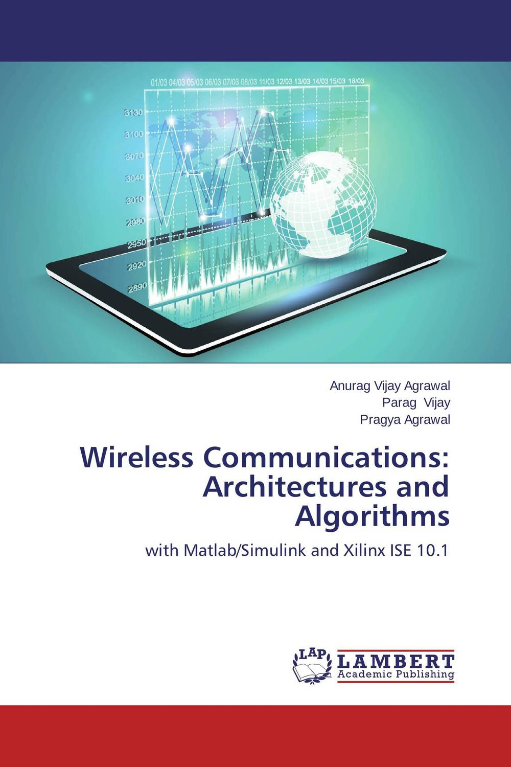 Wireless Communications: Architectures and Algorithms principles of communications