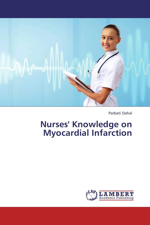 Nurses' Knowledge on Myocardial Infarction knowledge management – classic
