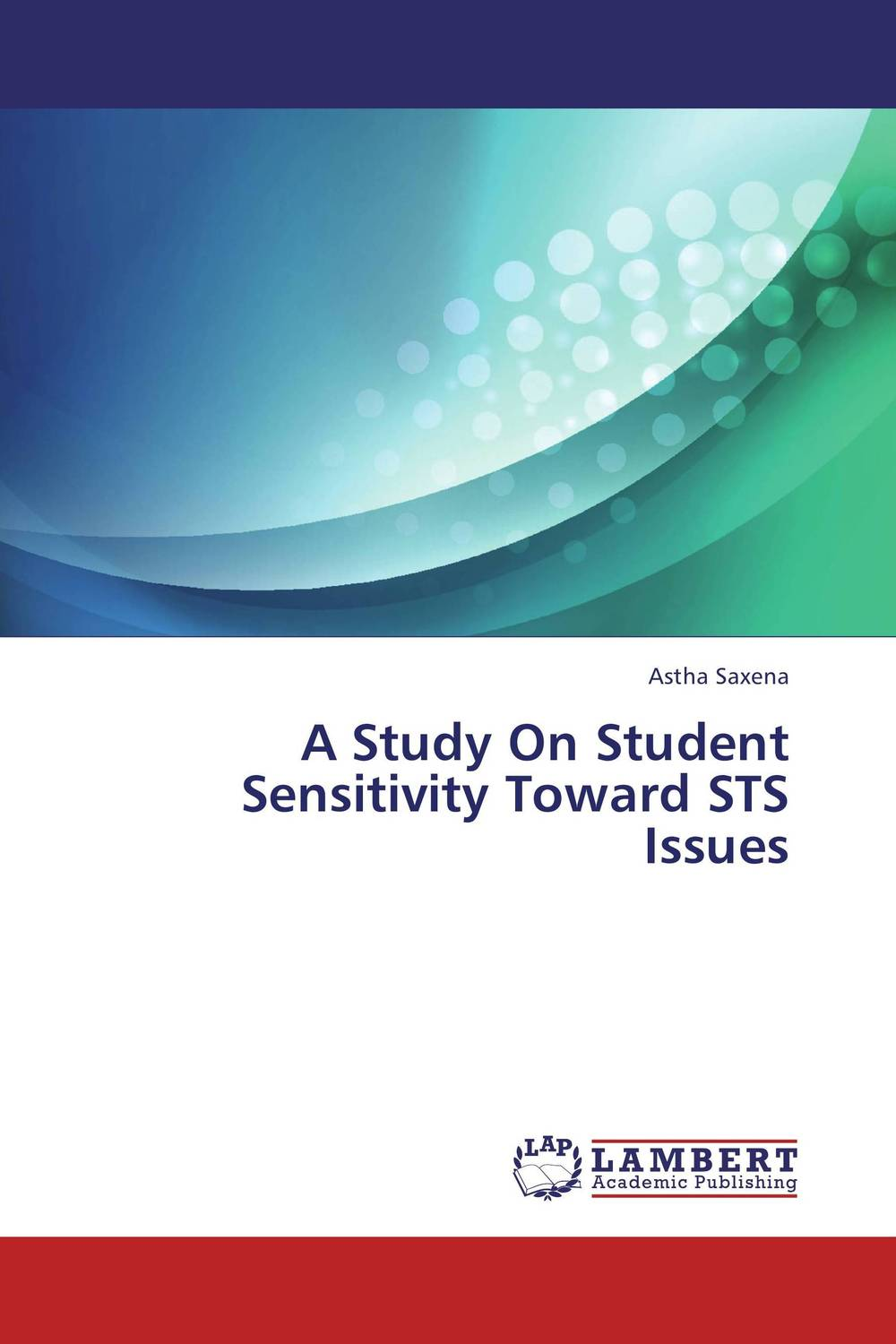 A Study On Student Sensitivity Toward STS Issues voluntary associations in tsarist russia – science patriotism and civil society