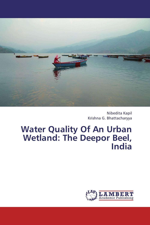 Water Quality Of An Urban Wetland: The Deepor Beel, India urban wetland ecology and floods in kumasi ghana