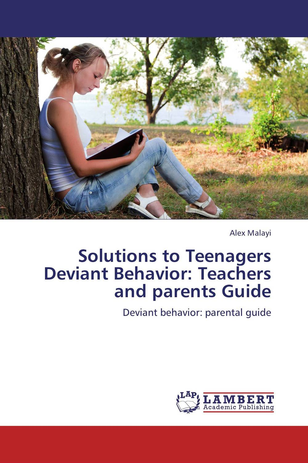 Solutions to Teenagers Deviant Behavior: Teachers and parents Guide david buckham executive s guide to solvency ii
