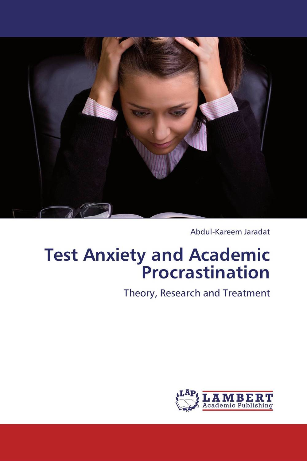 Test Anxiety and Academic Procrastination stefan hofmann g psychobiological approaches for anxiety disorders treatment combination strategies