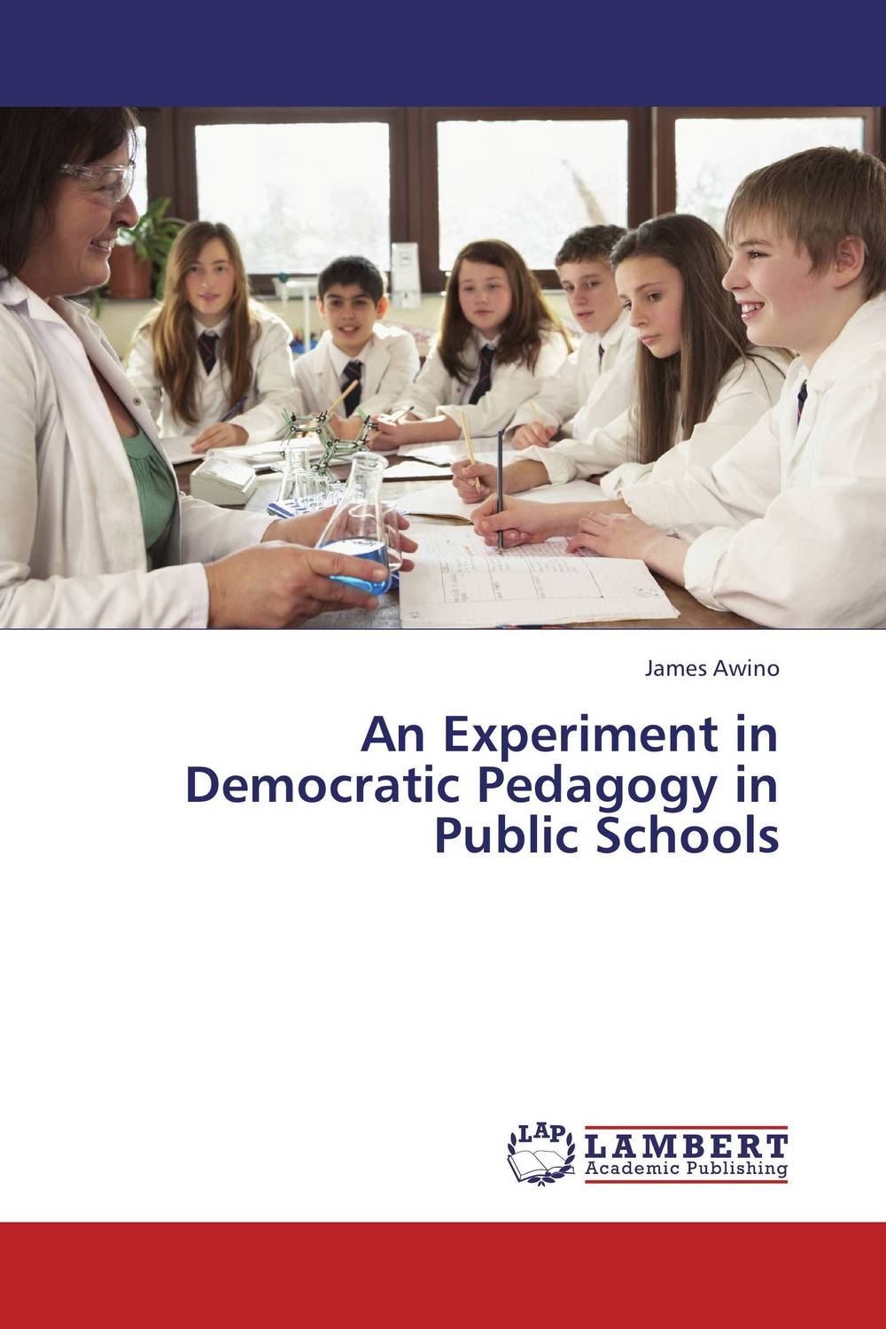 An Experiment in Democratic Pedagogy in Public Schools administrative challenges facing public secondary schools