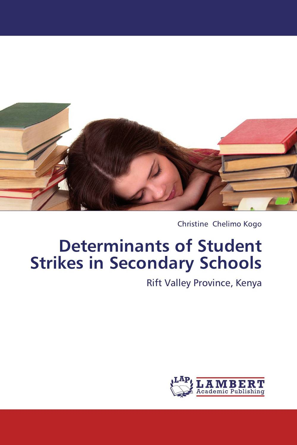 Determinants of Student Strikes in Secondary Schools administrative challenges facing public secondary schools