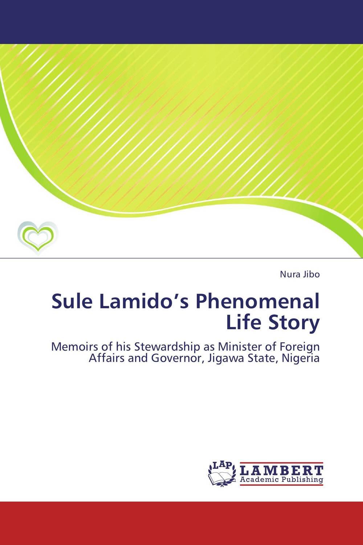 Zakazat.ru Sule Lamido's Phenomenal Life Story