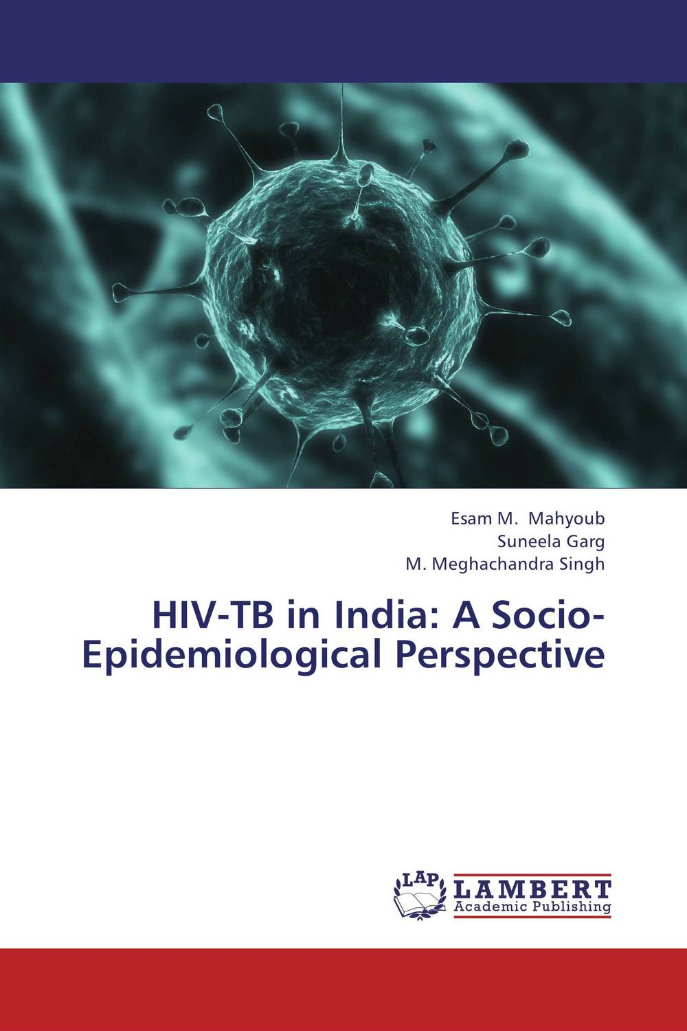 HIV-TB in India: A Socio-Epidemiological Perspective presidential nominee will address a gathering