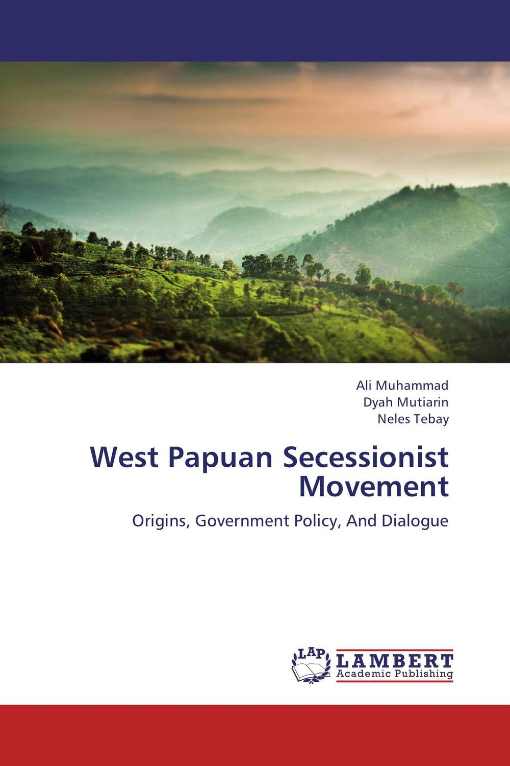 West Papuan Secessionist Movement kent west and the weald