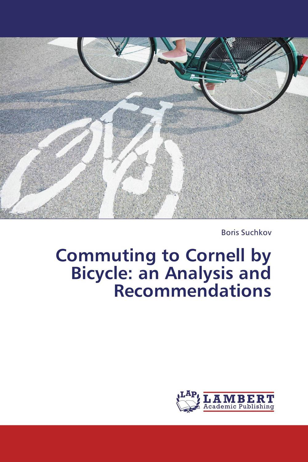 Commuting to Cornell by Bicycle: an Analysis and Recommendations eve teasing in university campus