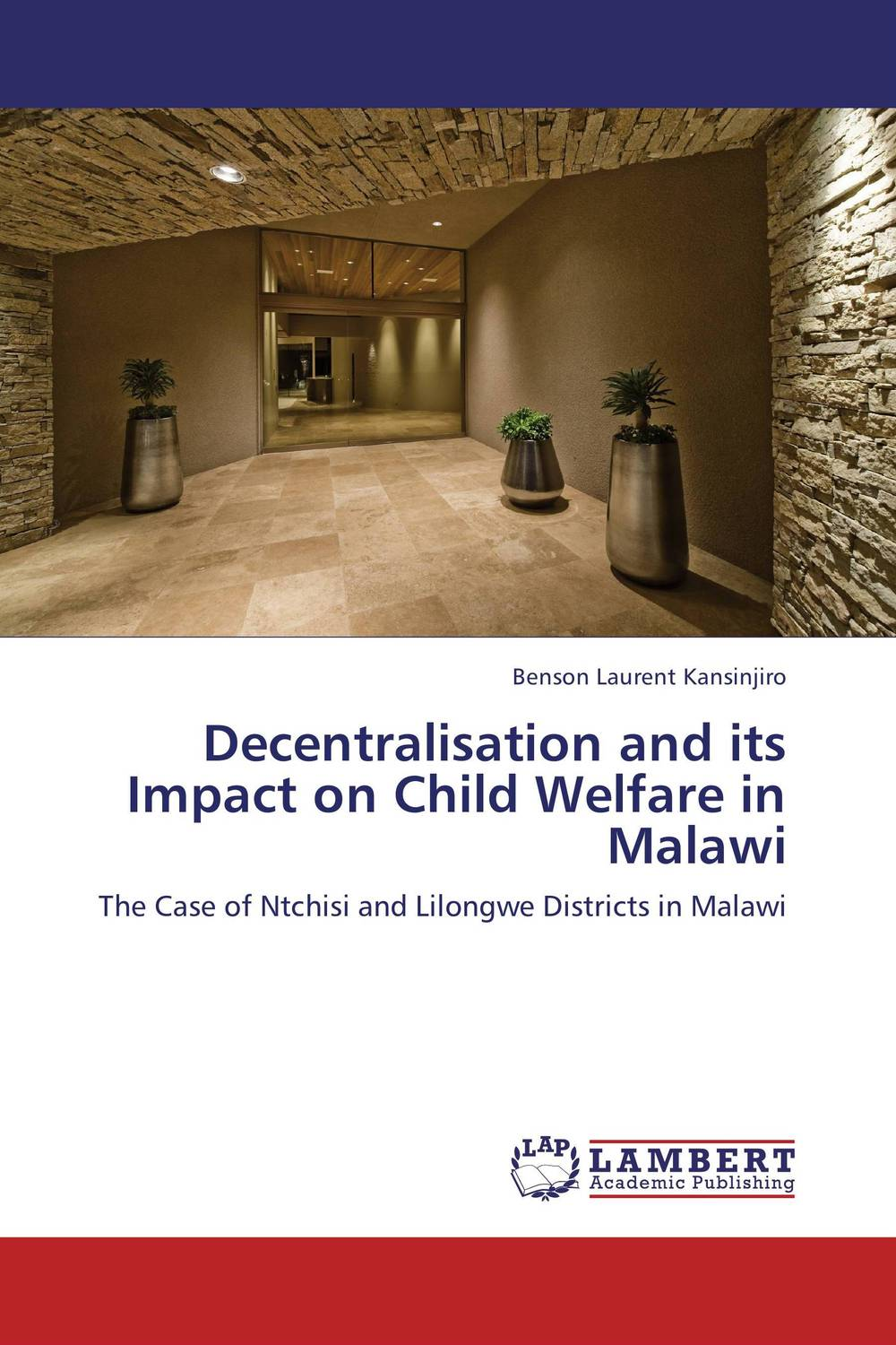 Decentralisation and its Impact on Child Welfare in Malawi sujata kapoor dividend policy and its impact on shareholders wealth