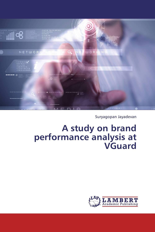 A study on brand performance analysis at VGuard teleport company ltd