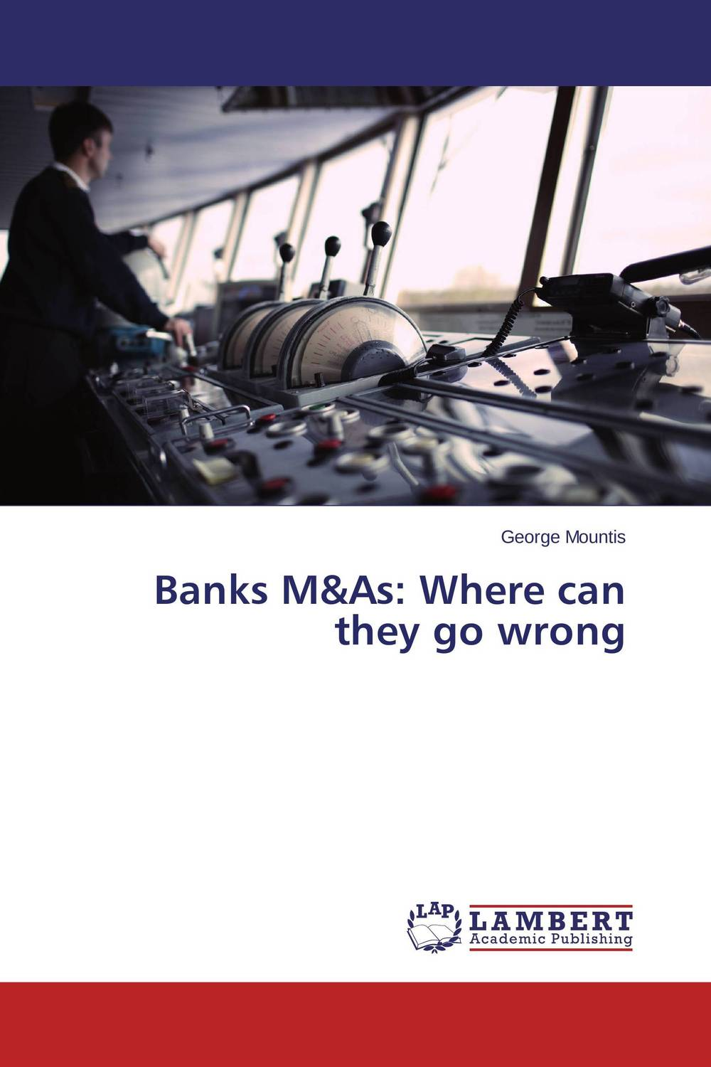 Banks M&As: Where can they go wrong