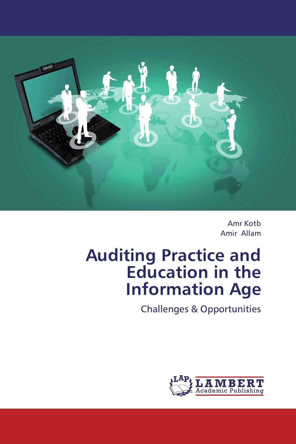 Auditing Practice and Education in the Information Age richard cascarino e auditor s guide to it auditing