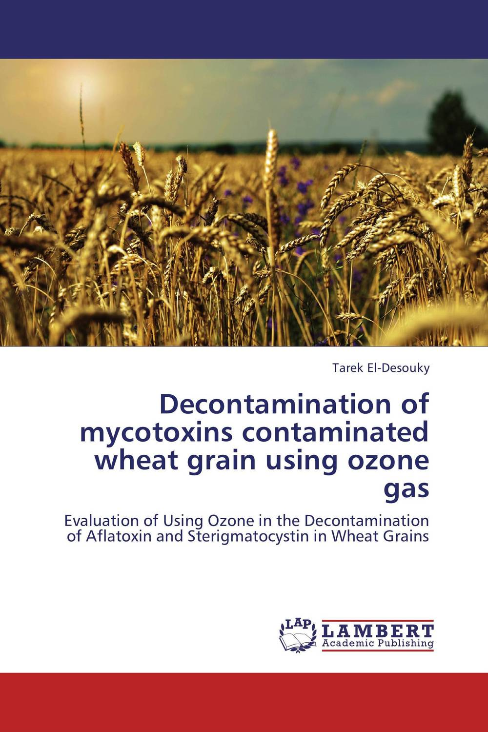 Decontamination of mycotoxins contaminated wheat grain using ozone gas evaluation of lucern as a predator source for wheat aphids