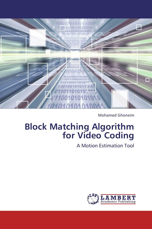 Block Matching Algorithm for Video Coding parallel random search algorithm