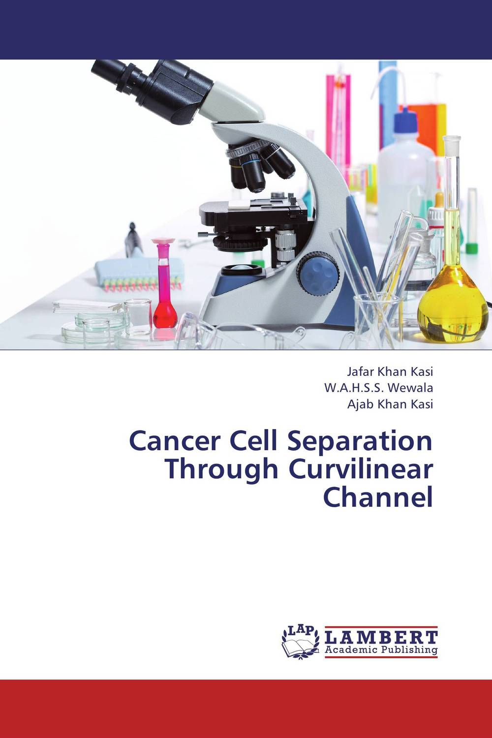 Cancer Cell Separation Through Curvilinear Channel a novel separation technique using hydrotropes