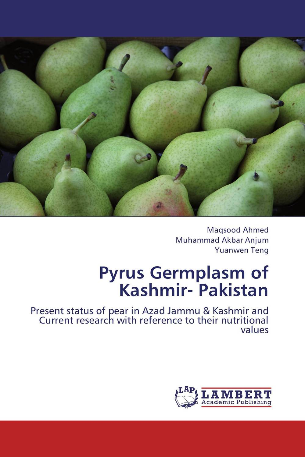 Pyrus Germplasm of Kashmir- Pakistan enhancing bunch and fruit quality in plantains musa sp aab group