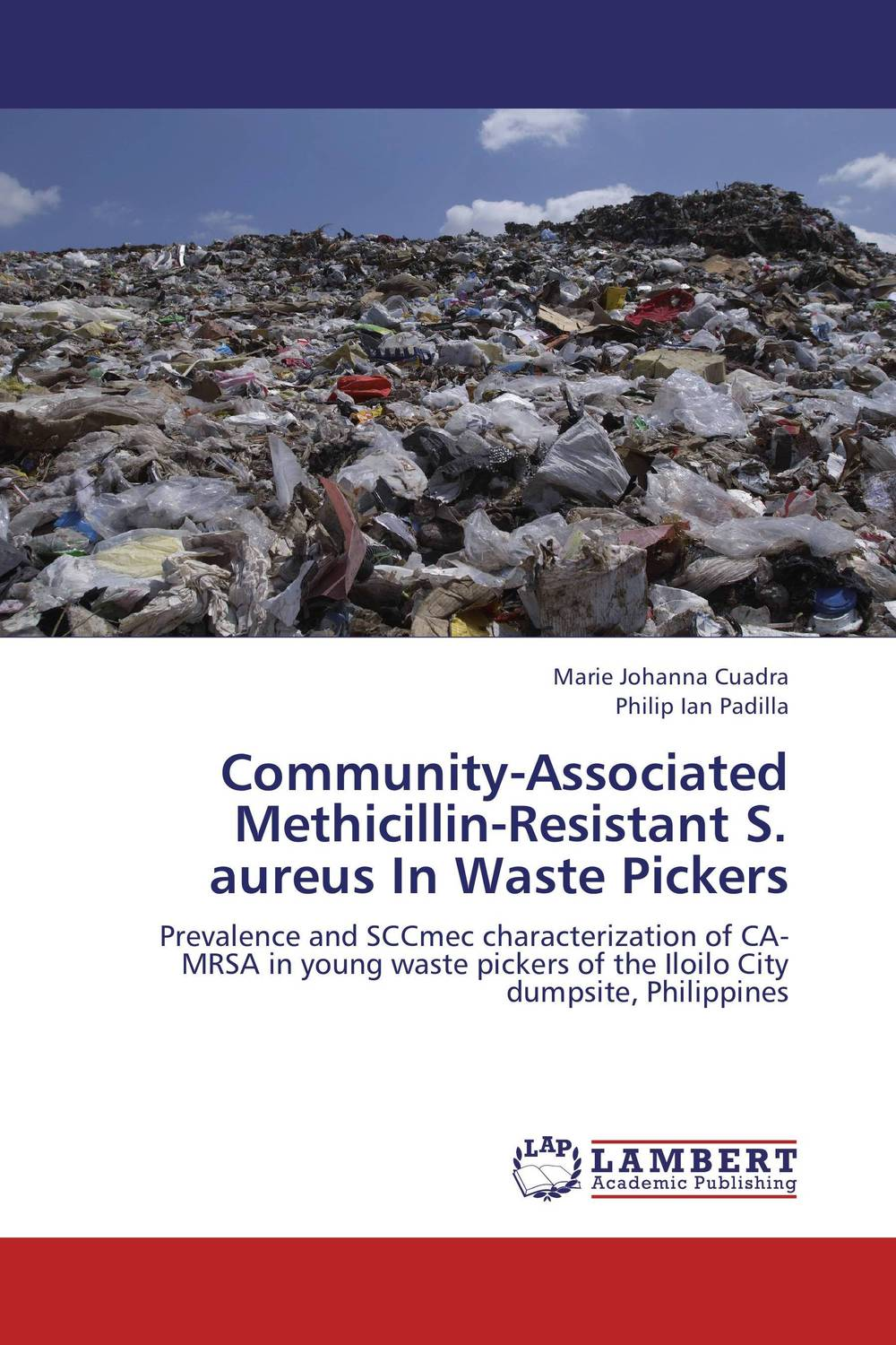 Community-Associated Methicillin-Resistant S. aureus In Waste Pickers mrsa bacteraemia