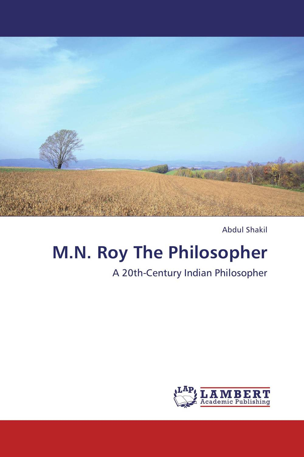 M.N. Roy The Philosopher m n roy the philosopher