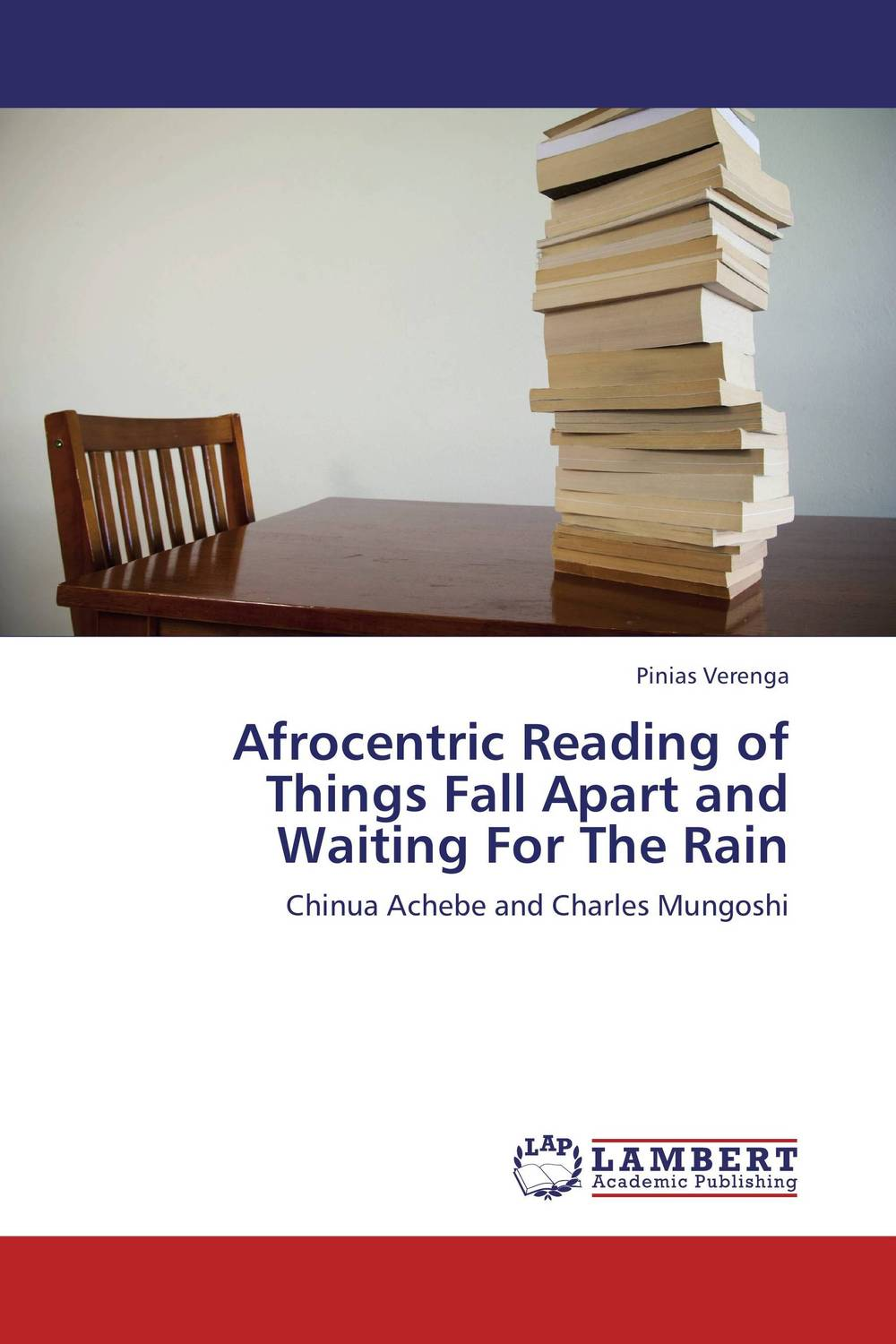 Afrocentric Reading of Things Fall Apart and Waiting For The Rain roy a the god of small things