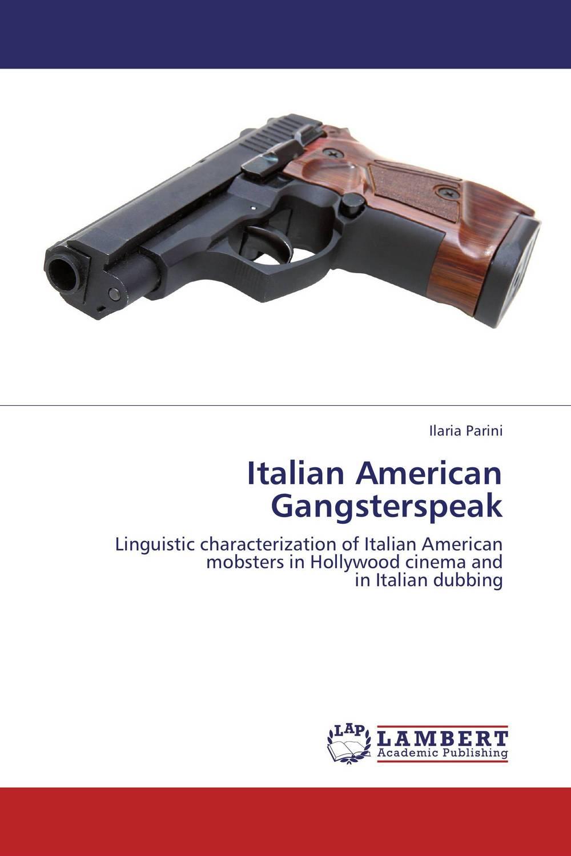 Italian American Gangsterspeak radcliffe a the italian