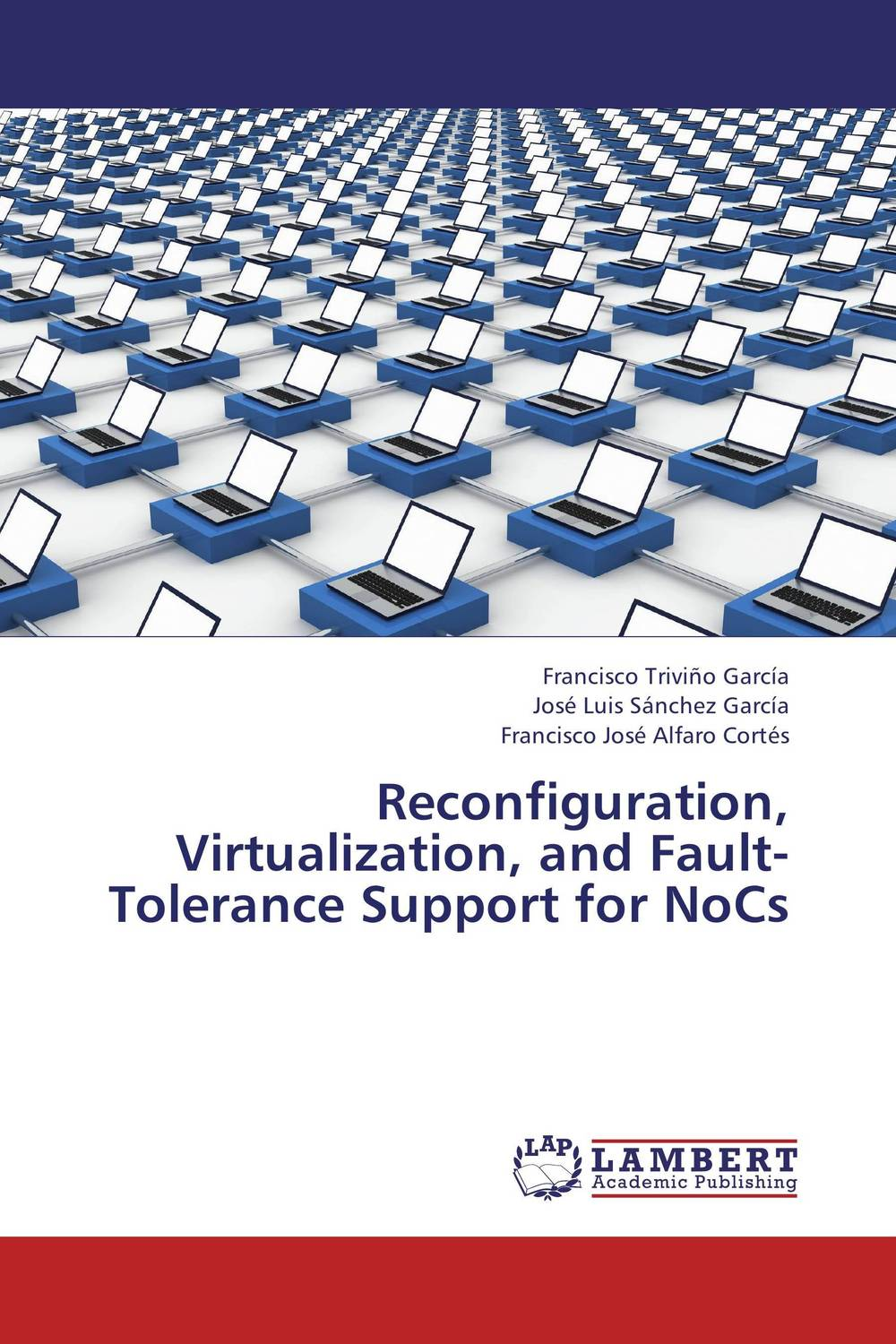 Reconfiguration, Virtualization, and Fault-Tolerance Support for NoCs m n semirings and a generalized fault tolerance algebra of systems