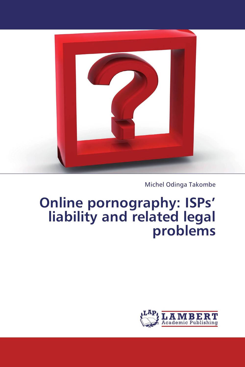 Online pornography: ISPs' liability and related legal problems russound isps
