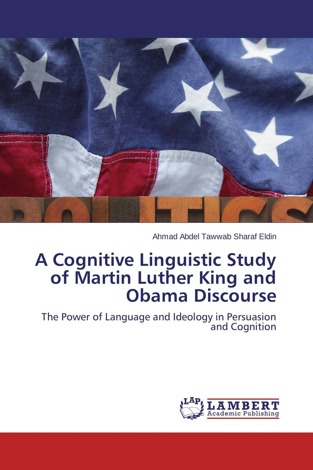 A Cognitive Linguistic Study of Martin Luther King and Obama Discourse linguistic variation in a multilingual setting